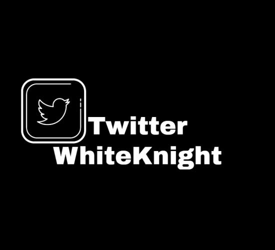 TwitterWhiteKnight
